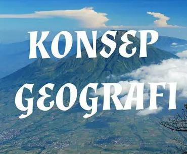 Konsep-dasar-geografi-ruang-lingkup-struktur-dan-aspek